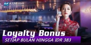 Bonus Untuk Member Setia K138