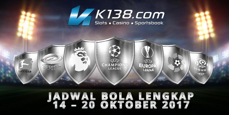 Jadwal Bola lengkap 14 - 20 Oktober 2017